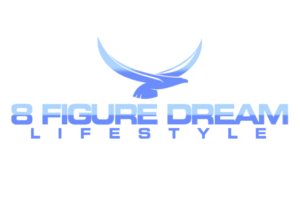 8 Figure Dream Lifestyle